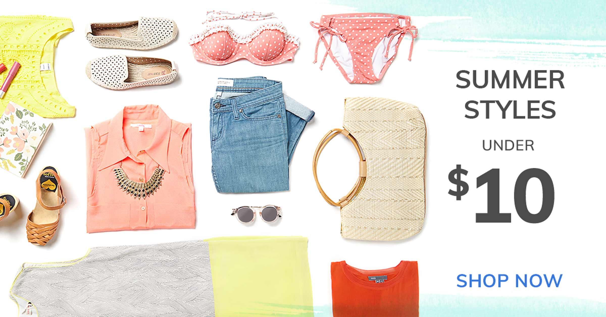 SUMMER STYLES UNDER $10