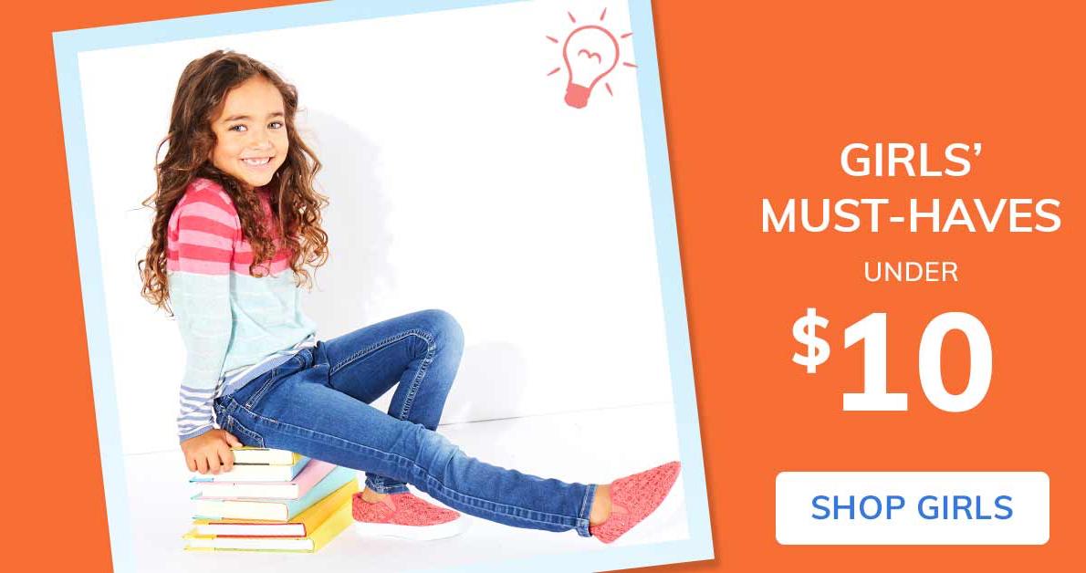 Girls' Must-Haves, Under $10, Shop Girls